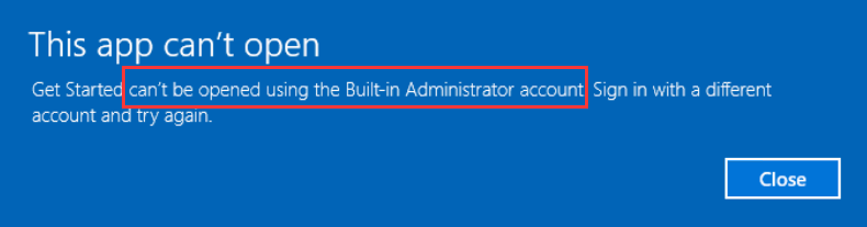 this app cant be activated by the built-in administrator iis