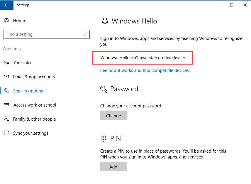 Windows Hello isn't available on this device on Windows 10