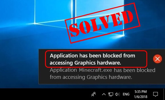 Solved] Application has been blocked from accessing Graphics