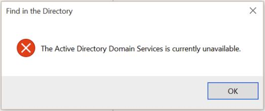 Fixed: The Active Directory Domain Services is currently unavailable