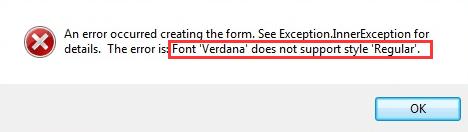 Font Verdana does not support style Regular error [Solved