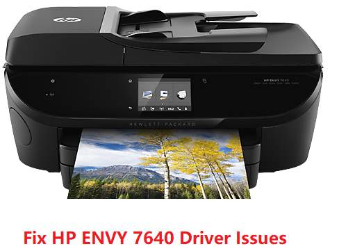 Fix HP ENVY 7640 Driver Issues  Easily! - Driver Easy