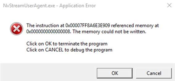 Nvstreamuseraagentexe Application Error On Windows Solved