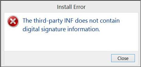 SOLVED] The third-party INF does not contain digital signature