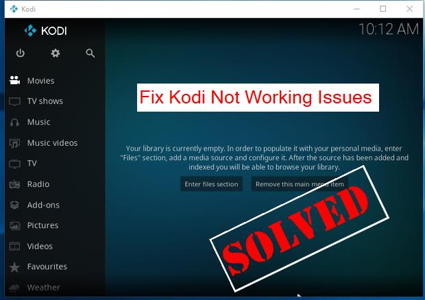 Kodi Not Working Issues [SOLVED] - Driver Easy