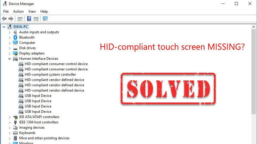 SOLVED] HID Compliant Touch Screen Missing - Driver Easy