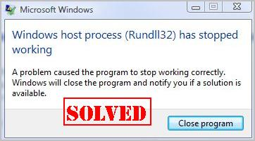 Fixed] Windows host process (Rundll32) has stopped working