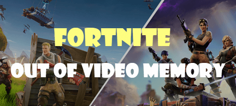 Fortnite out of video memory [SOLVED] - Driver Easy