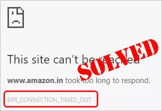 chrome this site cannot be reached err_connection_timed_out