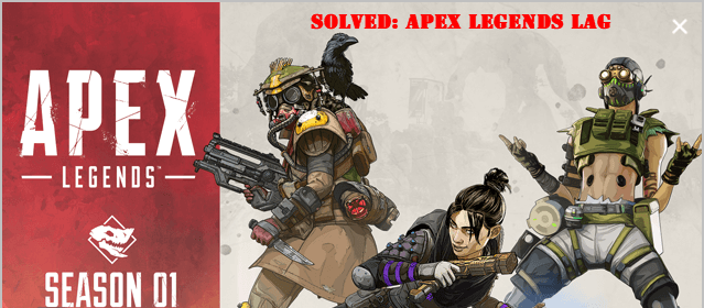 Fixed] Apex Legends Lagging - Quickly & Easily - Driver Easy