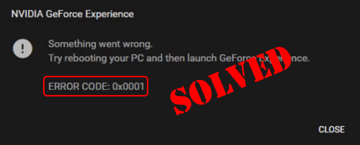 2019 Solved: Something went wrong  Try restarting GeForce