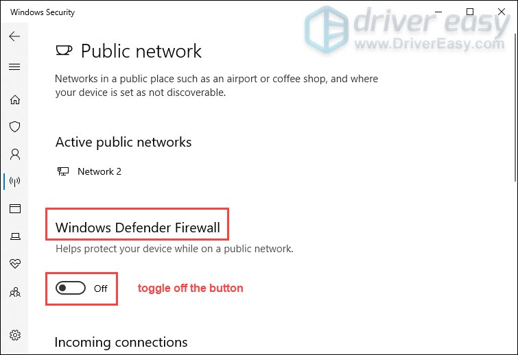 toggle off the button to disable windows defender firewall