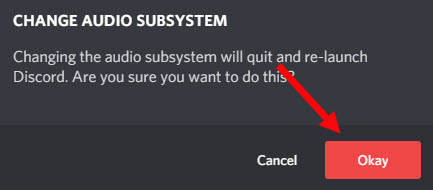 confirm to change audio subsystem Discord