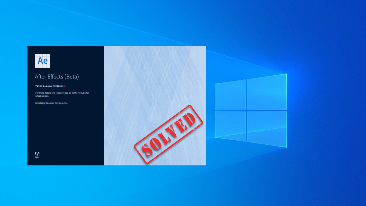 After Effects crashes on Windows PC