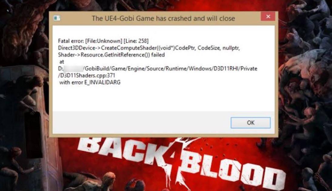 Back 4 Blood UE4-Gobi Fatal Error